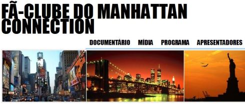 Manhattan Connection  Fã-clube 2